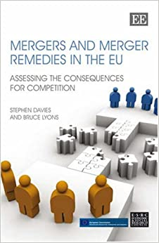 Mergers and Merger Remedies in the EU: Assessing the Consequences for Competition
