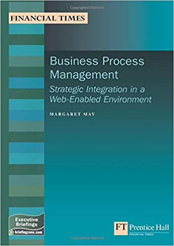 Business Process Management: Strategic Integration In A Web-enabled Environment