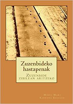 Book's Cover of Zuzenbideko hastapenak: Zuzenbide zibilean aritzeko (Euskera) Tapa blanda – 10 septiembre 2018