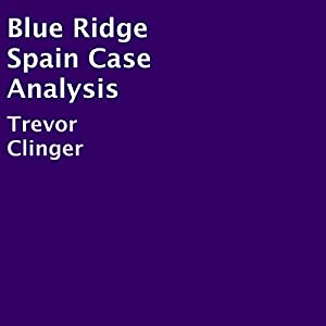 Blue Ridge Spain Case Analysis Audiobook