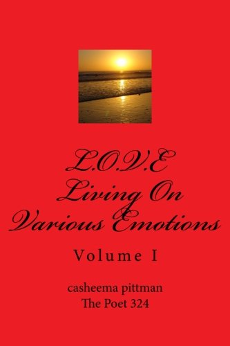 L.O.V.E Living On Various Emotions Volume I (Volume 1)