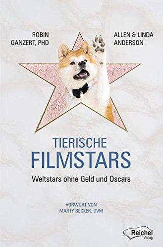 Tierische Filmstars: Weltstars ohne Geld und Oscars