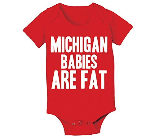 Michigan Babies Are Fat Funny Buckeyes State of Ohio Football Team Classic Hate M Sports OH IO Humor Baby One Piece 6 Months Red by Funny Threads Outlet