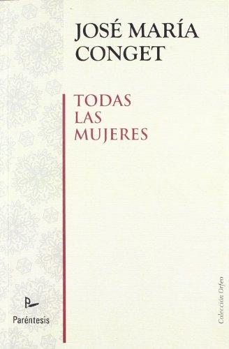 Todas Las Mujeres (Spanish Edition)