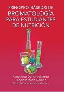 Principios Basicos de Bromatologia Para Estudiantes de Nutricion