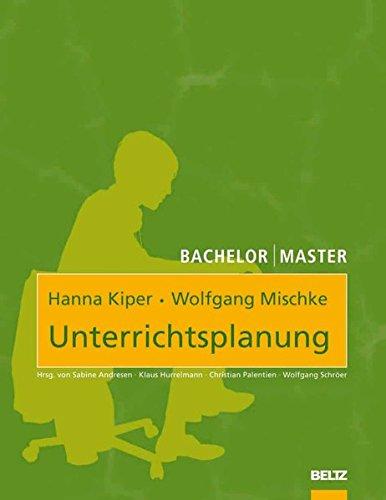Unterrichtsplanung (Beltz Bildungswissenschaften) Taschenbuch – 12. Oktober 2009 Hanna Kiper Wolfgang Mischke 3407342004 für die Hochschulausbildung