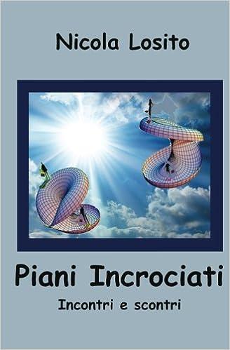Incontri da sogno (Italian Edition)