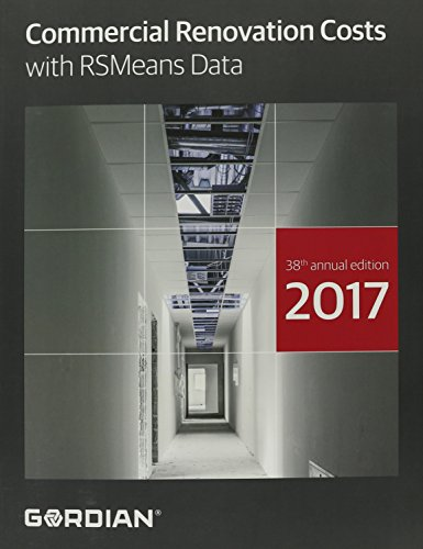 Commercial Renovation Costs 2017: With RSMeans Data (Means Commercial Renovation Cost Data) by Ingramcontent