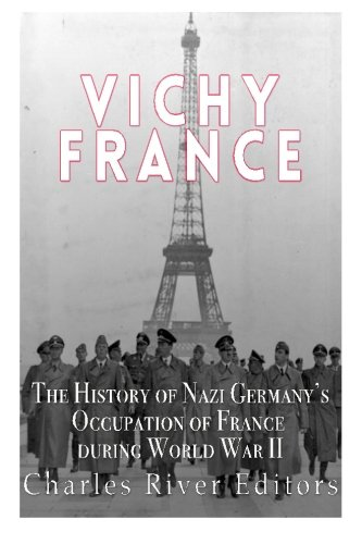 Price comparison product image Vichy France: The History of Nazi Germany's Occupation of France during World War II