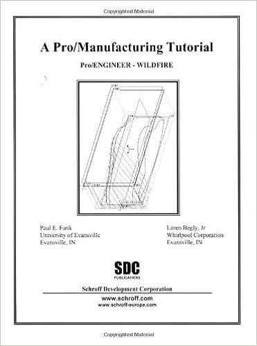 pro/ engineer: wildfire (a pro/manufacturing tutorial): paul funk, loren  begley jr : 9781585031245: amazon com: books