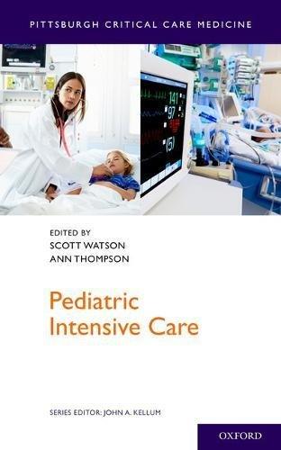- Pediatric Intensive Care (Pittsburgh Critical Care Medicine)