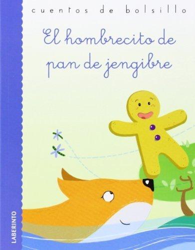 El hombrecito de pan de jengibre by Stefano Bordiglioni (adapt.) ; Viola Sgarbi (il.); (2014-04-08)