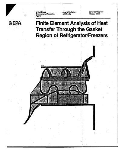 Finite Element Analysis of Heat Transfer Through the Gasket Region of Refrigerator/Freezer