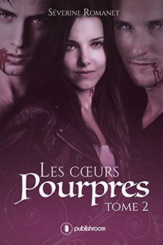 Les cœurs pourpres: Tome 2 (French Edition)