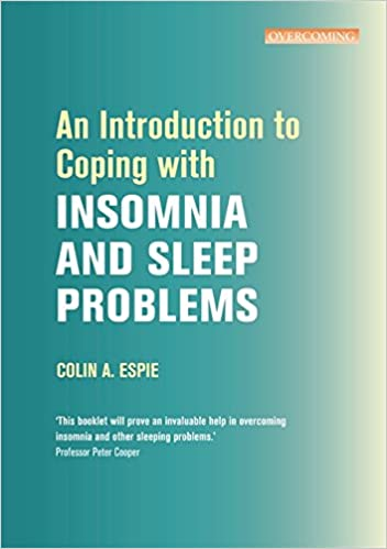 Image result for An introduction to coping with insomnia and sleeping problems / by Colin Espie