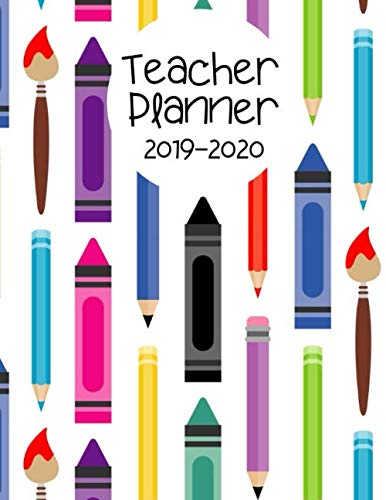 Teacher Planner 2019-2020: Record Keeper and Grade Book. Weekly Lesson Planner for the Academic Year. Time Management Help for Teachers. 7 Period Lesson Plan Organizer. Colorful Crayon Cover. ()