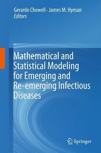 Mathematical and Statistical Modeling for Emerging and Re-emerging Infectious Diseases (Infectious Disease Modeling compare prices)