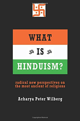 Read Online What is Hinduism?: Radical new perspectives on the most ancient of religions pdf