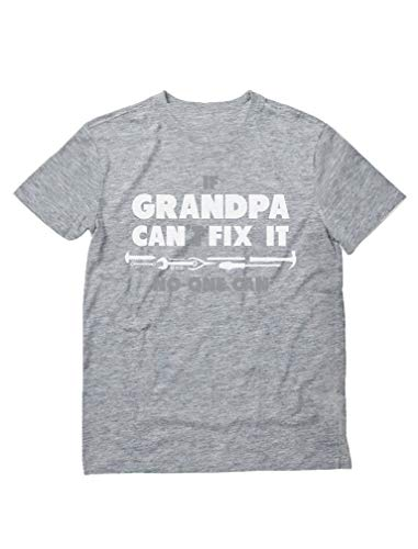 If Grandpa Can't Fix It No One Can - Funny Shirt for Granddad, Papa T-Shirt XXX-Large Gray