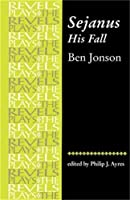 Sejanus His Fall (The Revels