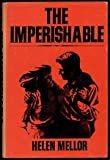 The Imperishable, Helen Mellor, 0533039622