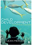 Child Development: Concepts and Theories