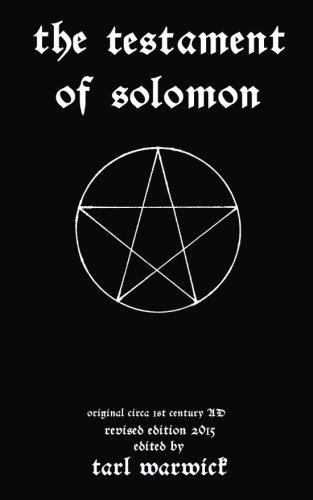 The Testament Of Solomon (The Lesser Key Of Solomon The King)