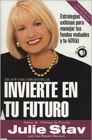 Invierte en tu Futuro 1st (first) edition Text Only