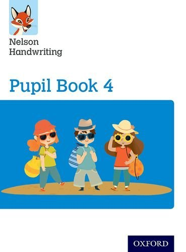 Nelson Handwriting: Year 4/Primary 5: Pupil Book 4