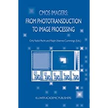 CMOS Imagers: From Phototransduction to Image Processing