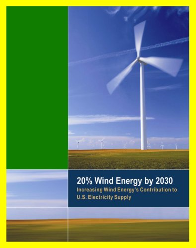 20% Wind Energy by 2030 - Increasing Wind Energy's Contribution to U.S. Electricity Supply, Wind Manufacturing Workshop, U.S. Department of Energy Reports