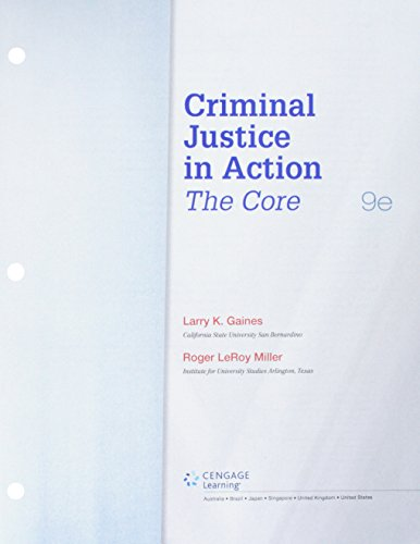 Bundle: Criminal Justice in Action: The Core, Loose-Leaf Version, 9th + LMS Integrated MindTap Criminal Justice, 1 term (6 months) Printed Access Card + Fall 2017 Activation Printed Access Card