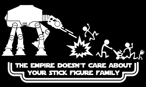 Silhouette Decals STAR WARS, CAR STICKER DECAL, THE EMPIRE DOESN'T CARE ABOUT YOUR STICK FIGURE FAMILY ()