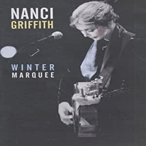 Griffith, Nanci - Winter Marquee