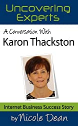 A Conversation with Karon Thackston: Marketing with Words (Online Business Success Stories)