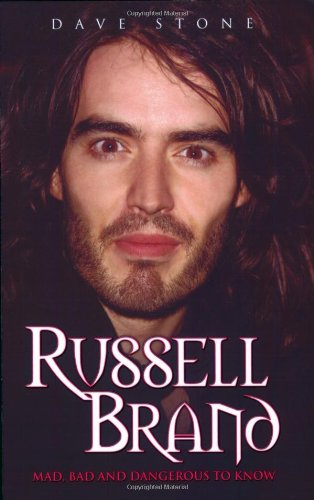 Download Russell Brand: Mad, Bad and Dangerous to Know pdf epub