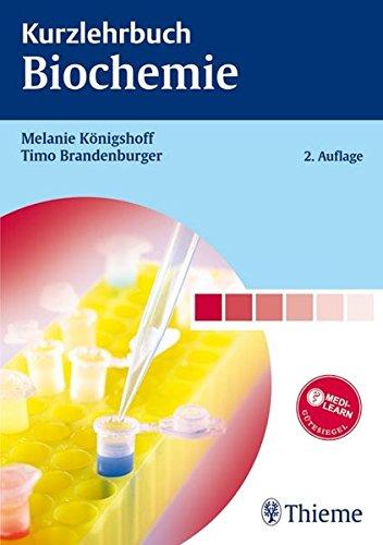 Kurzlehrbuch Biochemie (Kurzlehrbücher (Thieme))