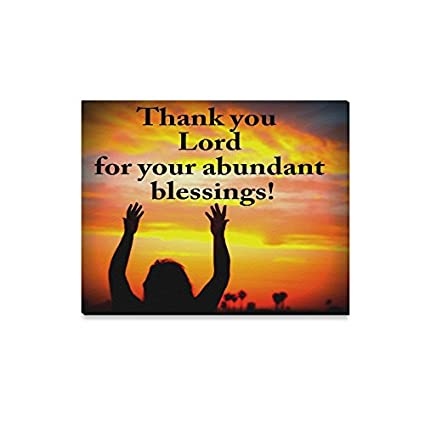 Amazon.com: Bible Quote Thank you Lord for your abundant blessings ...