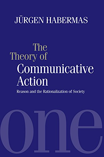 [E.b.o.o.k] Theory of Communicative Action, Volume 1: Reason and the Rationalization of Society [R.A.R]