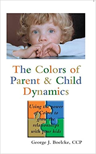 The Colors of Parent & Child Dynamics: Using the power of Colors to