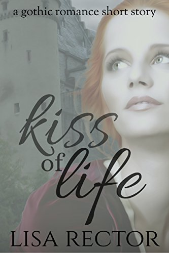 Kiss of Life by [Rector, Lisa]