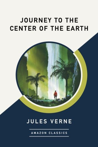 Price comparison product image Journey to the Center of the Earth (AmazonClassics Edition)