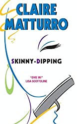Skinny-dipping: A Novel of Suspense (Lilly Cleary)