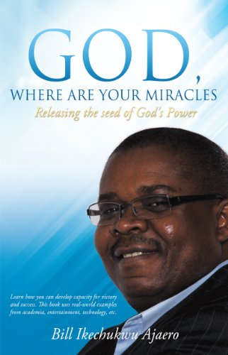 God where are your miracles kindle edition by bill ikechukwo god where are your miracles by ajaero bill ikechukwo fandeluxe Gallery
