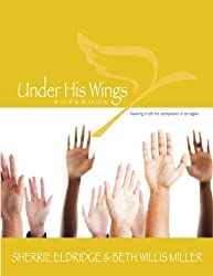 Under His Wings: Truths to Heal Adopted, Orphaned, and Waiting Children's Hearts (Volume 1)