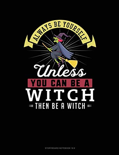 (Always Be Yourself Unless You Can Be A Witch Then Be A Witch: 6 Columns Columnar Pad)