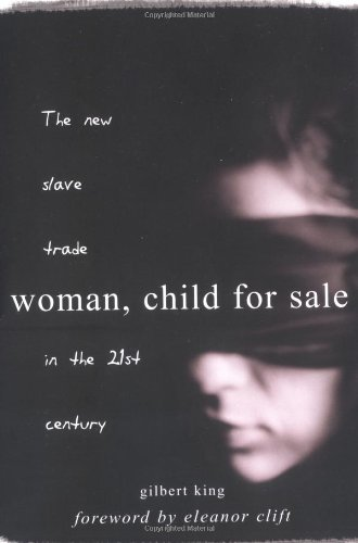 Download Woman, Child for Sale: The New Slave Trade in the 21st Century pdf