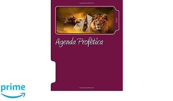 Agenda Profetica 2015: Red Apostolica Mundial (Spanish ...