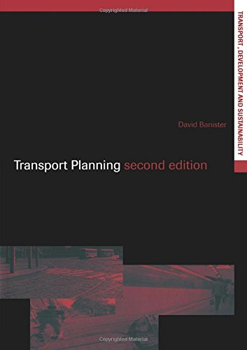 Transport Planning (Transport, Development and Sustainability Series)