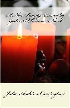 Book A New Family Created by God--A Christmas Novel